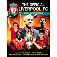 The Official Liverpool Book of Records by Anderson, Jeff, 9781780976679
