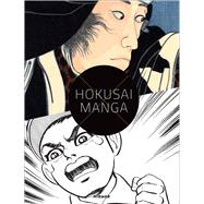 Hokusai X Manga by Schulze, Sabine; Achenbach, Nora Von; Klingler, Simon, 9783777426679