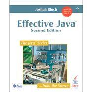 Effective Java by Bloch, Joshua, 9780321356680