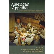 American Appetites by Wallach, Jennifer Jenson; Swindall, Lindsey R., 9781557286680