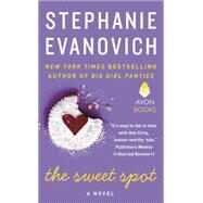 The Sweet Spot by Evanovich, Stephanie, 9780062346681