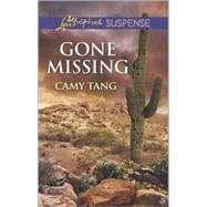 Gone Missing by Tang, Camy, 9780373446681