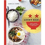 Lucky Rice by Chang, Danielle; Ling, Lisa, 9780804186681