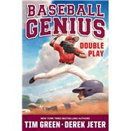 Double Play Baseball Genius by Green, Tim; Jeter, Derek, 9781534406681