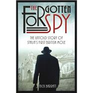 The Forgotten Spy by Barrat, Nick, 9781910536681