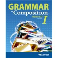 Grammar and Composition I (Item # 138835) by ABEKA Book, 8780000106682