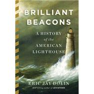 Brilliant Beacons by Dolin, Eric Jay, 9780871406682