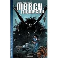 Mercy Thompson by Briggs, Patricia; Hoskin, Rik; Garcia, Tom, 9781606906682