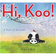 Hi, Koo!: A Year of Seasons by Muth, Jon J, 9780545166683