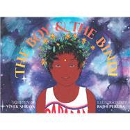 The Boy & the Bindi by Shraya, Vivek; Perera, Rajni, 9781551526683
