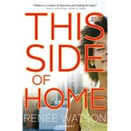 This Side of Home by Watson, Renée, 9781599906683