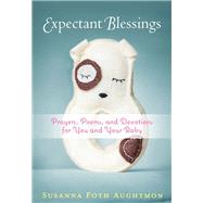 Expectant Blessings by Aughtmon, Susanna Foth, 9781617956683