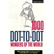 1000 Dot-to-Dot: Wonders of the World by Pavitte, Thomas, 9781626866683