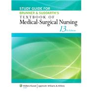 Study Guide for Brunner & Suddarth's Textbook of Medical-Surgical Nursing by Hinkle, Janice L.; Cheever, Kerry H., 9781451146684