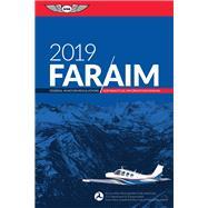 Far/Aim 2019 by Aviation Supplies & Academics, Inc., 9781619546684