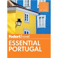 Fodor's Essential Portugal by FODOR'S TRAVEL GUIDES, 9780147546685