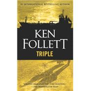 Triple by Follett, Ken, 9780451476685