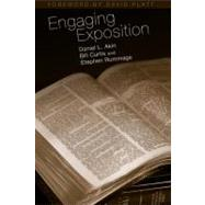 Engaging Exposition by Akin, Dr. Daniel L.; Curtis, Bill; Rummage, Stephen; Platt, David, 9780805446685