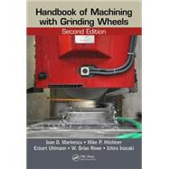 Handbook of Machining with Grinding Wheels, Second Edition by Marinescu; Ioan D., 9781482206685