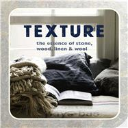 Texture by Ryland Peters & Small; Mandleberg, Hilary, 9781849756686