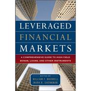 Leveraged Financial Markets: A Comprehensive Guide to Loans, Bonds, and Other High-Yield Instruments by Maxwell, William; Shenkman, Mark, 9780071746687