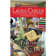 Parchment and Old Lace by Childs, Laura; Moran, Terrie Farley (CON), 9780425266687