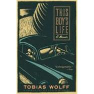 This Boy's Life : A Memoir by Wolff, Tobias, 9780802136688