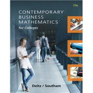 Contemporary Business Mathematics for Colleges by Deitz, James E.; Southam, James L., 9781305506688