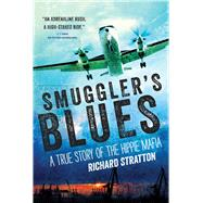 Smuggler's Blues by Stratton, Richard, 9781628726688