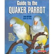 Guide to the Quaker Parrot by Athan, Mattie Sue, 9780764136689