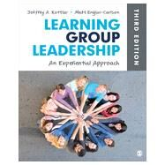 Learning Group Leadership: An Experiential Approach by Kottler, Jeffrey A.; Englar-Carlson, Matt, 9781452256689