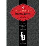 The Jane Austen Kamasutra by Austen, Jane; Herr, Joelle, 9781604336689