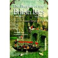 The Peoples of the British Isles A New History. From Prehistoric Times to 1688 by Meigs, Samantha A; Lehmberg, Stanford E., 9780190656690