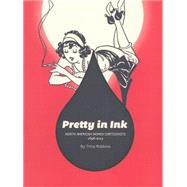 Pretty in Ink by Robbins, Trina, 9781606996690