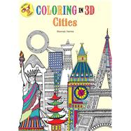 Coloring in 3D Cities by Segal, Emma, 9781626866690