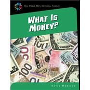 What Is Money? by Marsico, Katie, 9781633626690