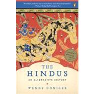 The Hindus An Alternative History by Doniger, Wendy, 9780143116691