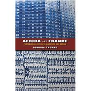 Africa and France by Thomas, Dominic, 9780253006691