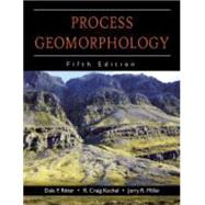 Process Geomorphology by Ritter, Dale F.; Kochel, R. Craig; Miller, Jerry R., 9781577666691