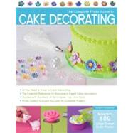The Complete Photo Guide to Cake Decorating by Carpenter, Autumn, 9781589236691