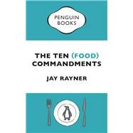 The Ten Food Commandments by Rayner, Jay, 9780241976692