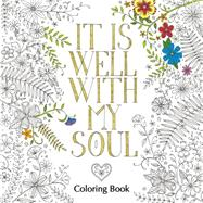 It Is Well With My Soul by Zondervan Publishing House, 9780310346692
