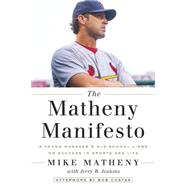 The Matheny Manifesto by MATHENY, MIKEJENKINS, JERRY B., 9780553446692