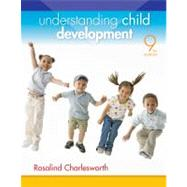 Understanding Child Development by Charlesworth, Rosalind, 9781133586692