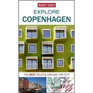 Insight Guides Explore Copenhagen by Cunningham, Antonia; Parnell, Fran, 9781780056692