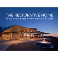 The Restorative Home by Webb, Michael, 9781941806692
