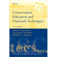 Conservation Education and Outreach Techniques by Jacobson, Susan K.; McDuff, Mallory; Monroe, Martha, 9780198716693