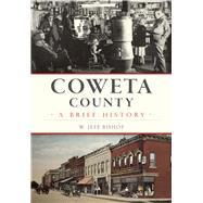 Coweta County by Bishop, W. Jeff, 9781467136693