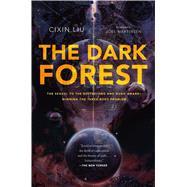 The Dark Forest by Liu, Cixin; Martinsen, Joel, 9780765386694