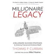 Millionaire Legacy by Curran, Thomas P., 9781630476694